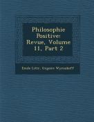 Philosophie Positive [FRE]