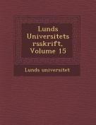 Lunds Universitets Rsskrift, Volume 15 [SWE]