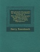 Mikroskopische Physiographie Der Mineralien Und Gesteine [GER]
