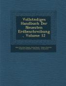 Vollst Ndiges Handbuch Der Neuesten Erdbeschreibung, Volume 12 [GER]
