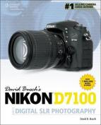 David Busch's Nikon D7100 Guide to Digital Slr Photography