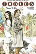 Fables: Volume 19 : Snow White
