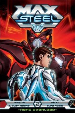 Max Steel: Hero Overload (Max Steel)