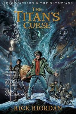 The Percy Jackson and the Olympians: Titan's Curse: The Graphic Novel