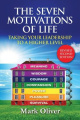 The Seven Motivations of Life