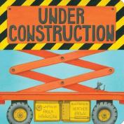 Under Construction [Board Book]