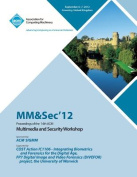 Mm&sec' 12 Proceedings of the 14th ACM Multimedia and Security Workshop