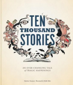 Ten Thousand Stories