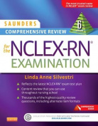 Saunders Comprehensive Review for the NCLEX-RN? Examination
