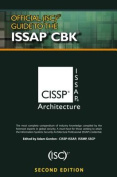 Official (Isc)2(r) Guide to the Issap(r) Cbk, Second Edition
