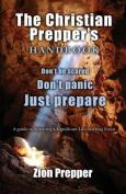 The Christian Prepper's Handbook
