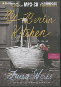 My Berlin Kitchen [Audio]