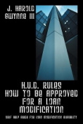 H.U.D. Rules How to be Approved for A Loan Modification