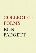 Ron Padgett: Collected Poems