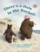 There's a Hole in the Bucket!