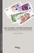 Las Cuotas Compensatorias En Operaciones De Comercio Exterior [Spanish]
