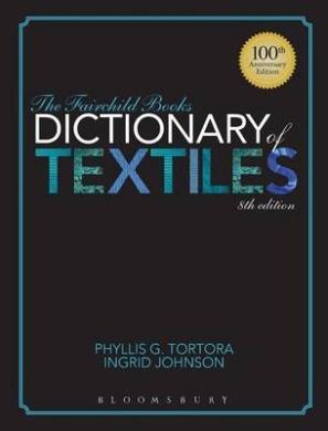The Fairchild Books Dictionary of Textiles