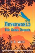 Neverworld: The Great Dragon