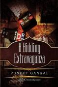 A Bidding Extravaganza