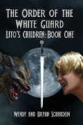 The Order of the White Guard, Book One