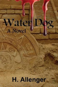 Water Dog: A Novel
