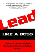 Lead: Like A Boss