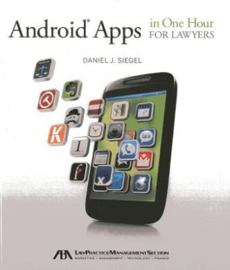 Android Apps in One Hour for Lawyers