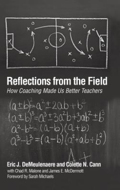 Reflections from the Field: How Coaching Made Us Better Teachers (HC)