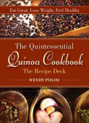 Quintessential Quinoa Cookbook the Recipe Deck