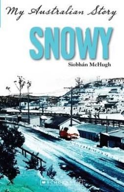 Snowy (My Australian Story)