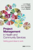 Project Management in Health and Community Services