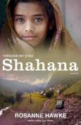Shahana (Through My Eyes)