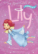 Adventures of Lily the Littlest Angel