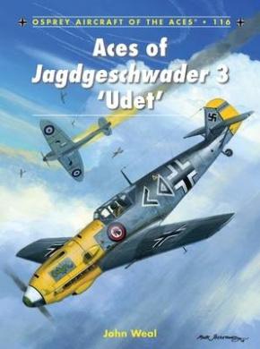 Aces of Jagdgeschwader 3 'Udet' (Aircraft of the Aces (Osprey))