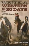 Write a Western in 30 Days