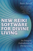 New Reiki Software for Divine Living