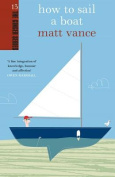 How To Sail A Boat
