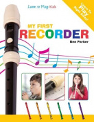 My First Recorder - Learn to Play