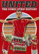 United! : The Comic Strip History
