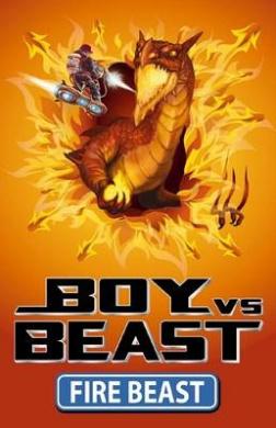 Fire Beast (Boy Vs Beast)