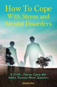 How to Cope with Stress and Mental Disorders