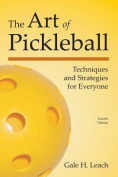 The Art of Pickleball
