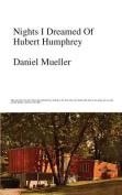 Nights I Dreamed of Hubert Humphrey