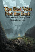 The End Was Not the End