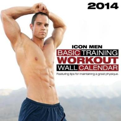2014 Icon Men: Basic Training: Workout Wall Calendar
