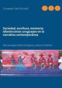 Sociedad, Escritura, Memoria [Spanish]