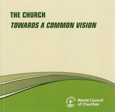 The Church: Towards a Common Vision