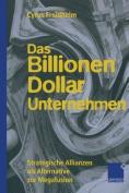 Das Billionen-Dollar-Unternehmen