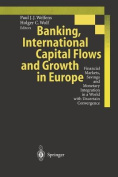 Banking, International Capital Flows and Growth in Europe