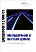 Intelligent Goods in Transport Systems